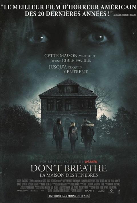 Don't Breathe- La Maison des Ténèbres