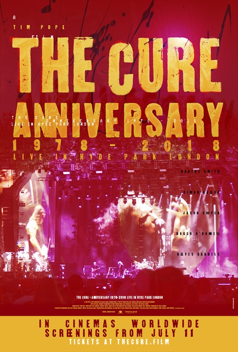 affiche The Cure - Anniversary 1978-2018 Live in Hyde Park