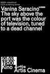 Taevas sadama kohal oli pildita kanalile keeratud televiisori värvi
