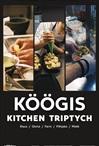 Köögis: Klaus, Gloria, Farm, Põhjaka, Mekk